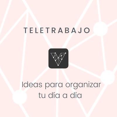 Teletrabajo organizate